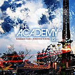 The Academy Is Summer Hair = Forever Young (Single)