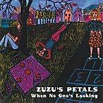 Zuzu's Petals When No One's Looking
