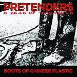 The Pretenders Boots Of Chinese Plastic (Single)