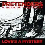 The Pretenders Love's A Mystery (Single)