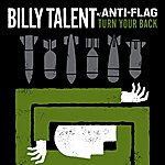 Billy Talent Turn Your Back With Anti-Flag (Single)