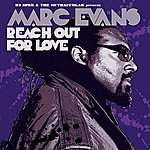 Marc Evans Reach Out For Love (6-Track Remix Maxi-Single)