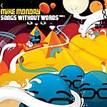 Mike Monday Songs Without Words, Part 1