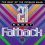 The Fatback Band 21 Karat Fatback: Best Of