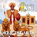 Warrior King Hold The Faith