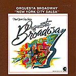 Orquesta Broadway New York City Salsa