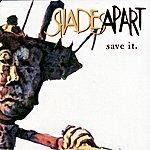 Shades Apart Save It