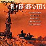 Elmer Bernstein Great Composers: Elmer Bernstein