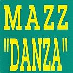 Mazz Danza (4-Track Maxi-Single)