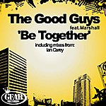 The Good Guys Be Together (3-Track Maxi-Single)
