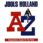 Jools Holland The A to Z Geographers' Guide To The Piano