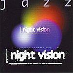 Jazz Night Vision