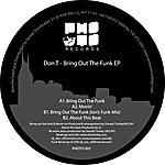 Don T. Bring Out The Funk EP