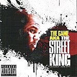 The Game The Street King