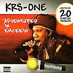 KRS-One Adventures In Emceein