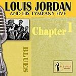 Louis Jordan Louis Jordan & His Tympany Five - Chapter 1