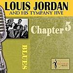 Louis Jordan Louis Jordan & His Tympany Five - Chapter 5