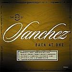 Sanchez Back At One \ The Best Of Sanchez