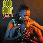 Fab 5 Good Buddy