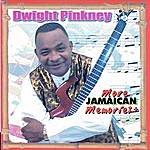 Dwight Pickney More Jamaican Memories