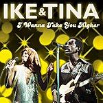 Tina Turner I Wanna Take You Higher