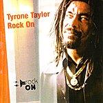 Tyrone Taylor Rock On