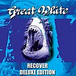 Great White Recover - Deluxe Edition