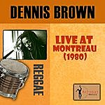 Dennis Brown Live At Montreux (1980)