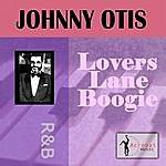 Johnny Otis Lovers Lane Boogie