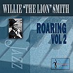 Willie 'The Lion' Smith Roaring, Vol.2