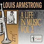 Louis Armstrong A Life In Music, Vol.2