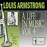 Louis Armstrong A Life In Music, Vol.4