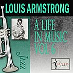 Louis Armstrong A Life In Music, Vol.6