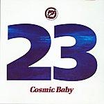 Cosmic Baby 23