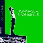 Cosmic Baby Hommage a Blade Runner