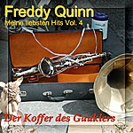 Freddy Quinn Meine Liebsten Hits - My Most Favourite Songs Vol. 4 - Der Koffer des Gauklers