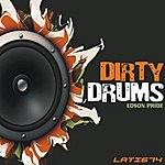 Edson Pride Dirty Drums