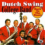 Dutch Swing College Band Back to the Roots