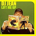 DJ Jean Lift Me Up