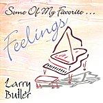 Larry Butler Some Of My Favorite...Feelings