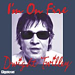 Dwight Twilley I'm On Fire