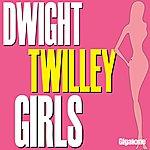 Dwight Twilley Girls