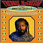 Freddie McGregor Sings Jamaican Classics Vol. 2