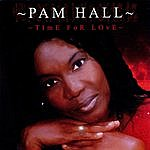Pam Hall Time For Love