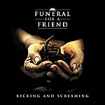 Funeral For A Friend Kicking & Screaming (5-Track Maxi-Single)