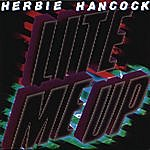 Herbie Hancock Lite Me Up