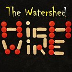 Watershed High Wire (Single)