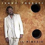 Ivano Fossati Il Rimedio (Single)