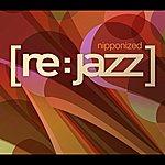 [re:jazz] Nipponized