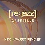[re:jazz] Gabrielle - Kiko Navarro Mixes